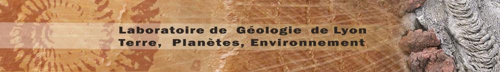 Laboratoire de Géologie de Lyon, Terre, Planètes, Environnement
